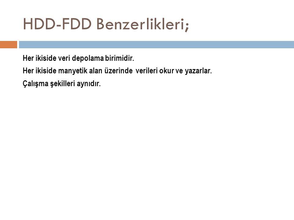 HDD-FDD Benzerlikleri;