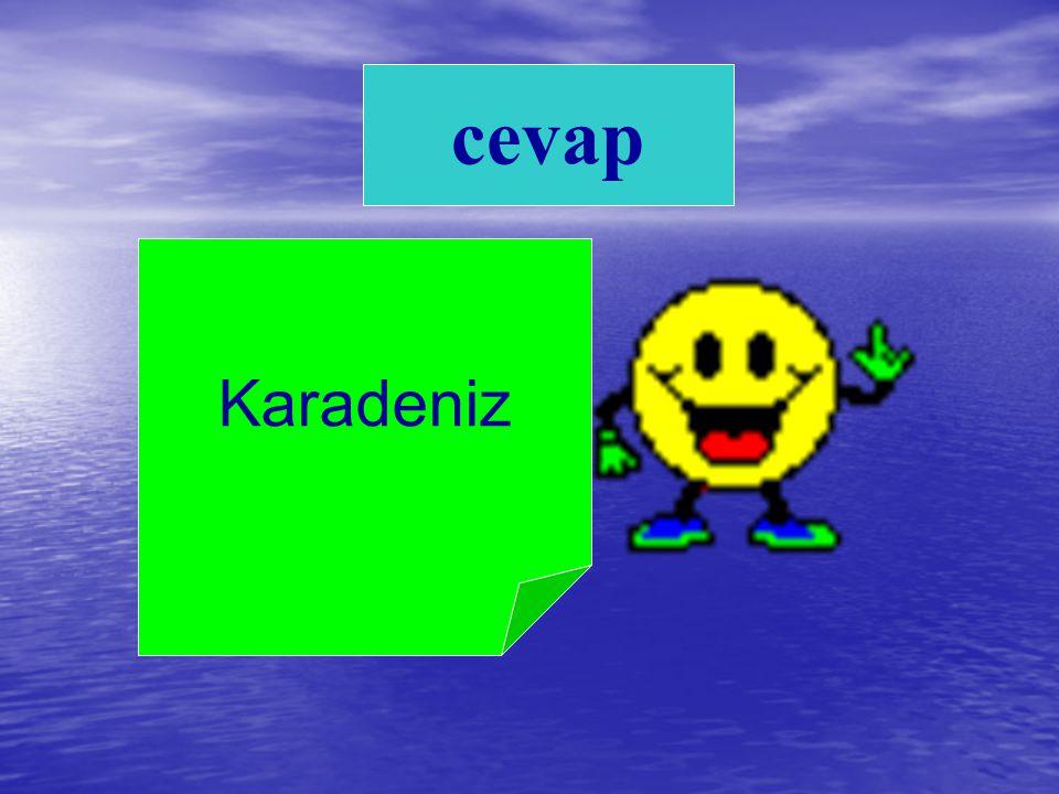 cevap Karadeniz