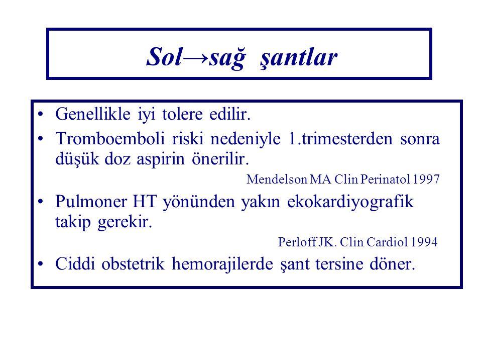 Sol→sağ şantlar Genellikle iyi tolere edilir.