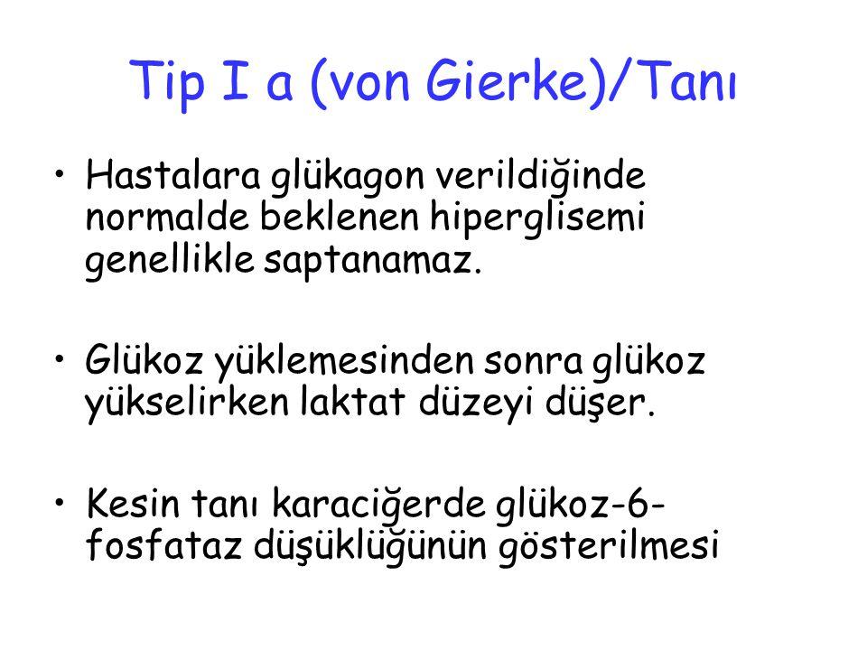 Tip I a (von Gierke)/Tanı