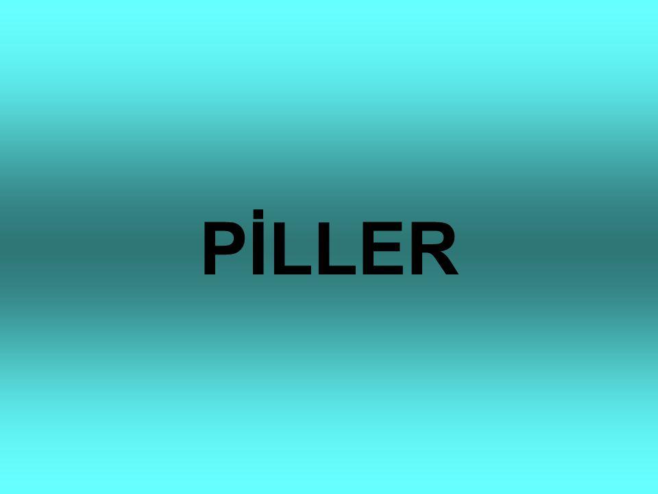 PİLLER