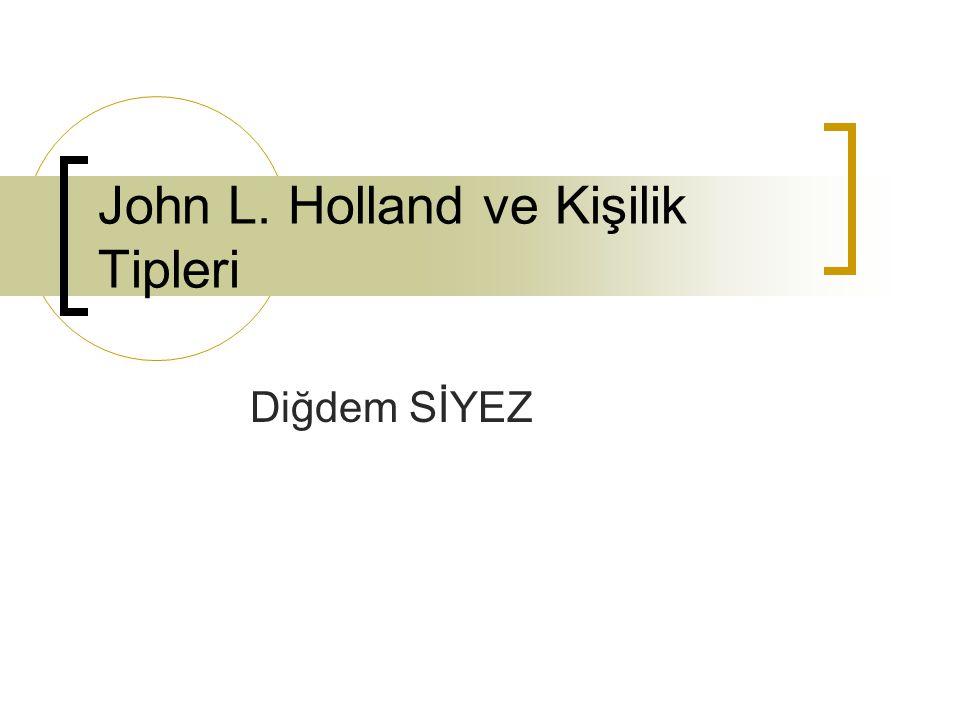 John L. Holland ve Kişilik Tipleri