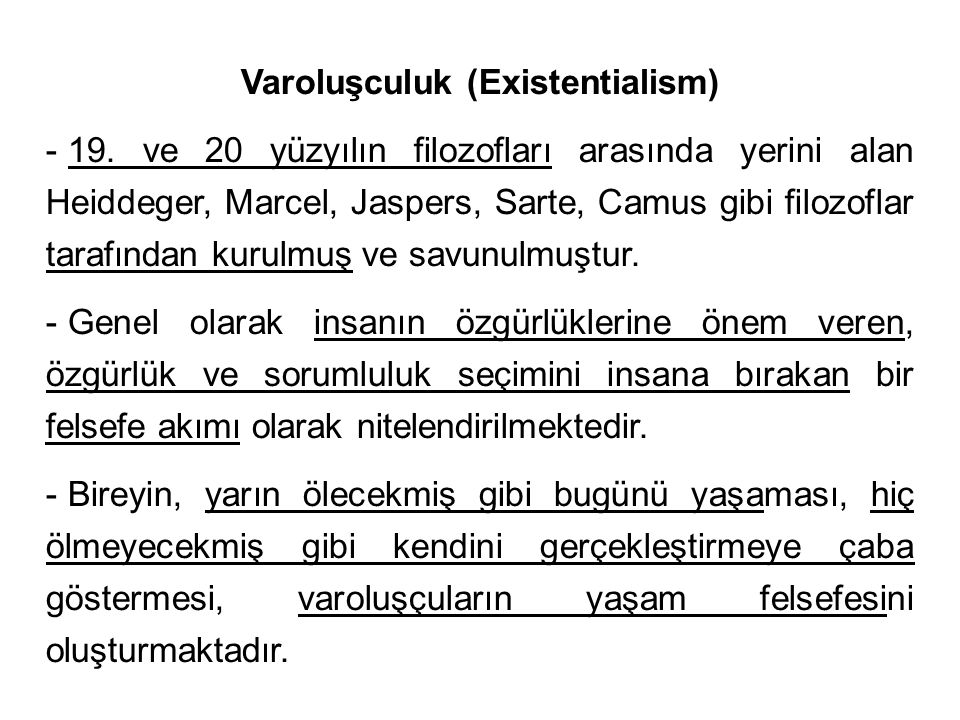 Varoluşculuk (Existentialism)