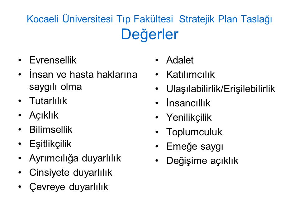 Kocaeli Üniversitesi Tıp Fakültesi Stratejik Plan Taslağı Değerler