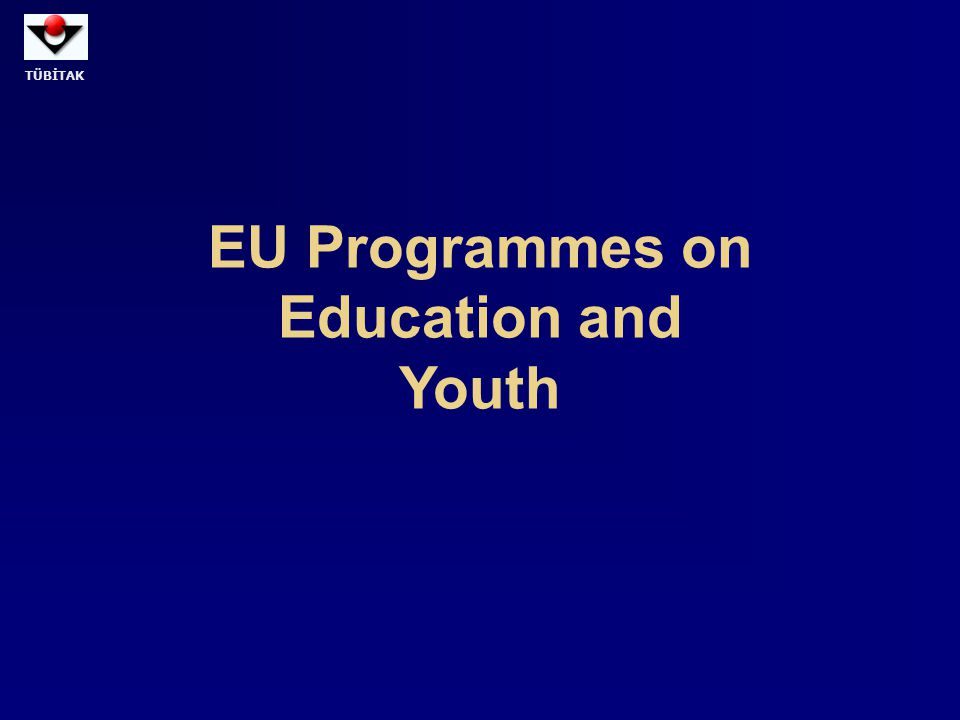 EU Programmes on Education and Youth