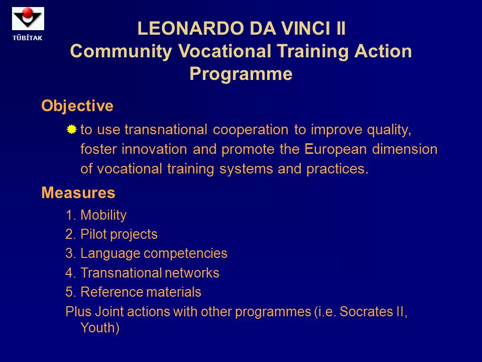 LEONARDO DA VINCI II Community Vocational Training Action Programme