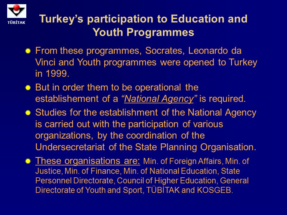 Turkey's participation to Education and Youth Programmes