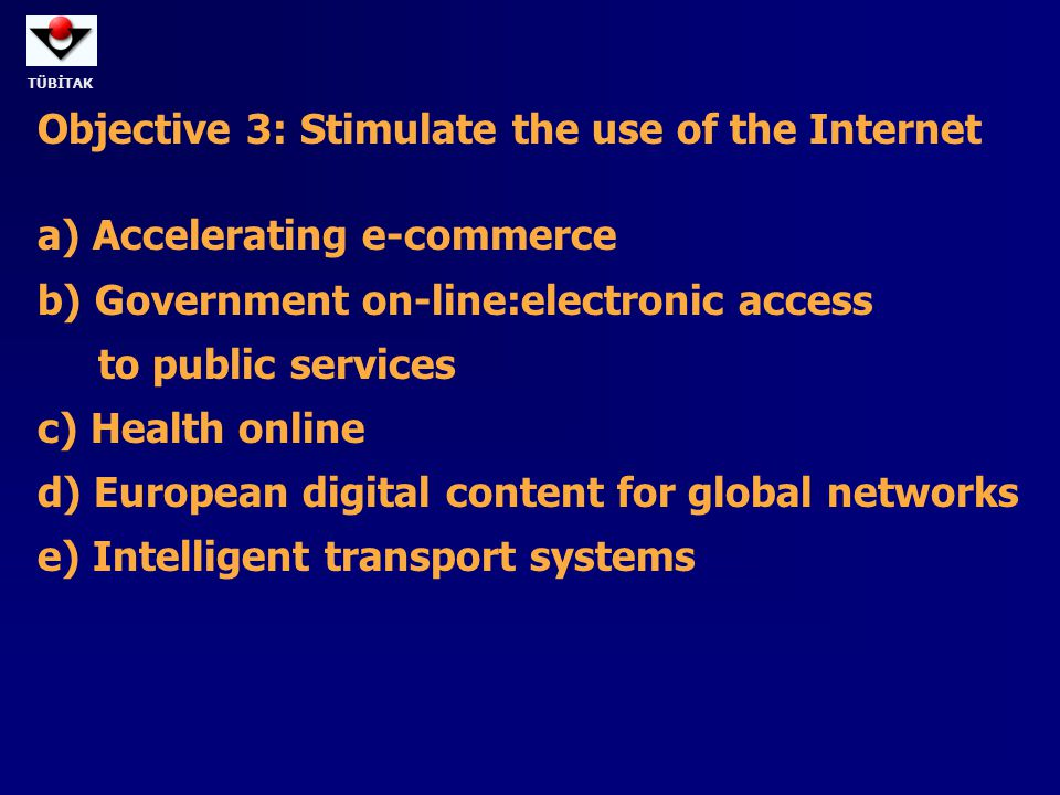 Objective 3: Stimulate the use of the Internet