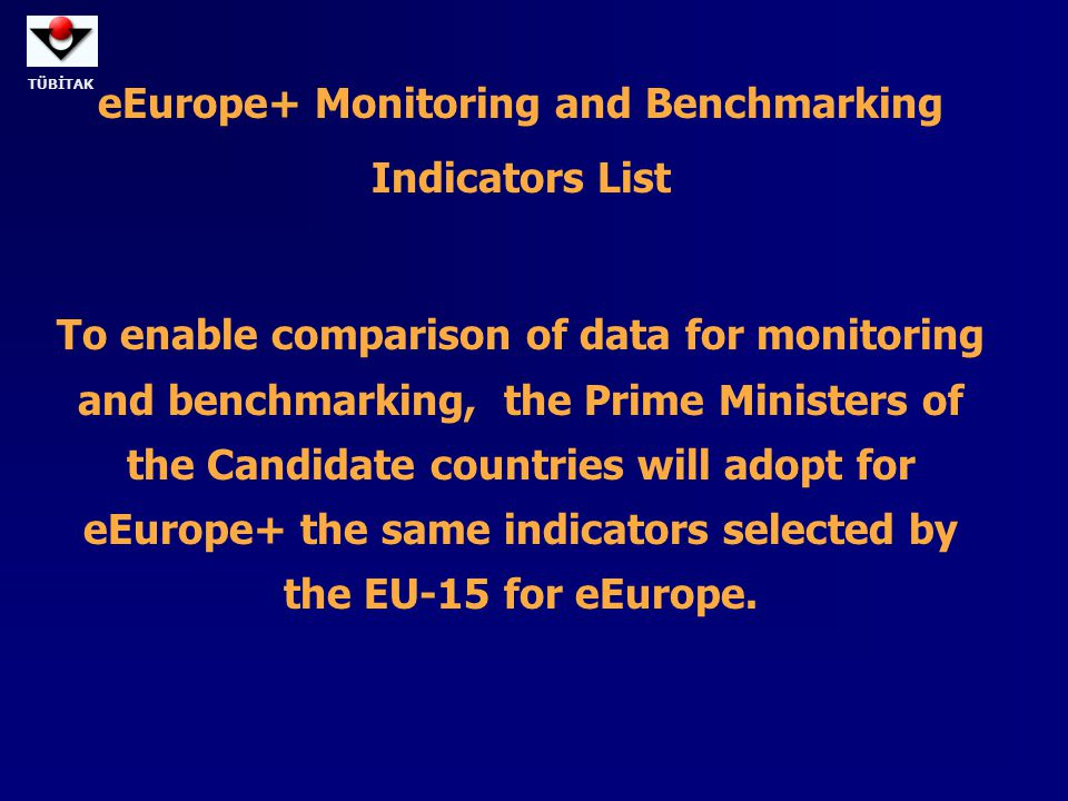eEurope+ Monitoring and Benchmarking