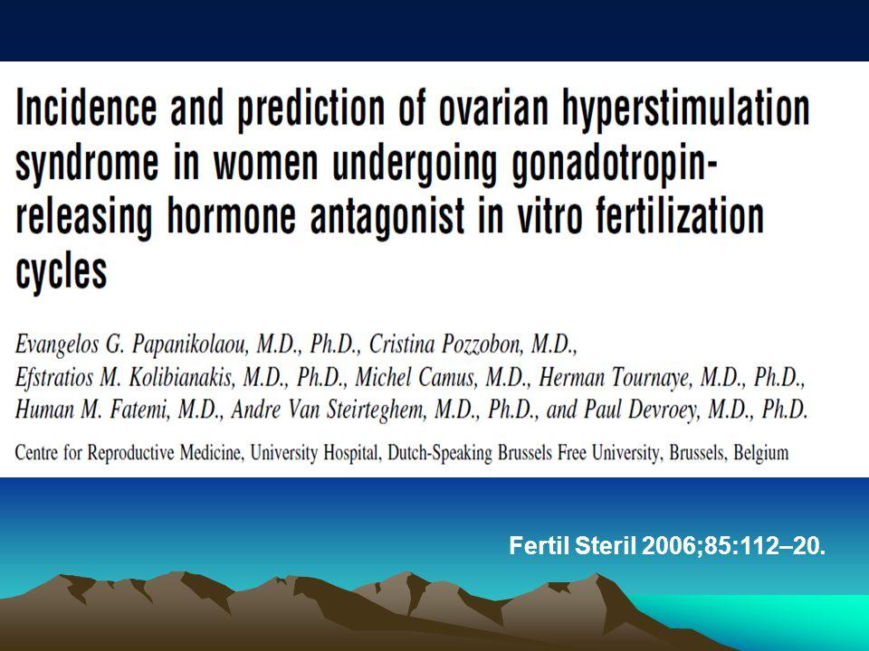 Fertil Steril 2006;85:112–20.