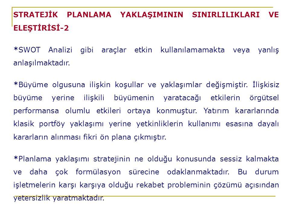 STRATEJİK PLANLAMA YAKLAŞIMININ SINIRLILIKLARI VE ELEŞTİRİSİ-2