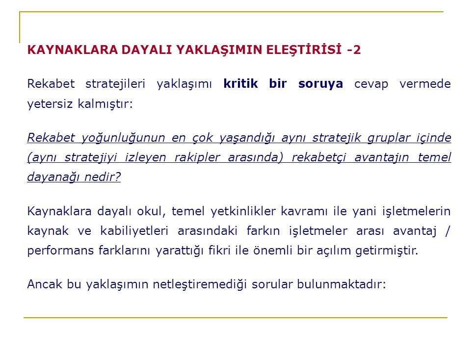 KAYNAKLARA DAYALI YAKLAŞIMIN ELEŞTİRİSİ -2