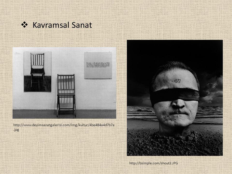 Kavramsal Sanat http://www.deyimsanatgalerisi.com/img/kultur/4be484a4d7b7a.jpg.