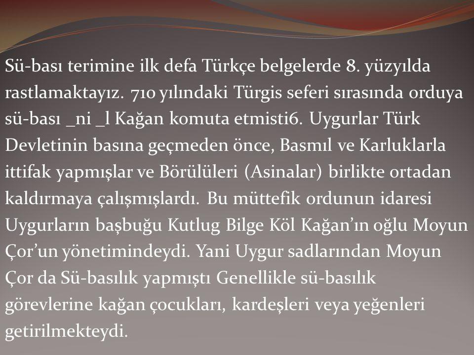 Sü-bası terimine ilk defa Türkçe belgelerde 8. yüzyılda