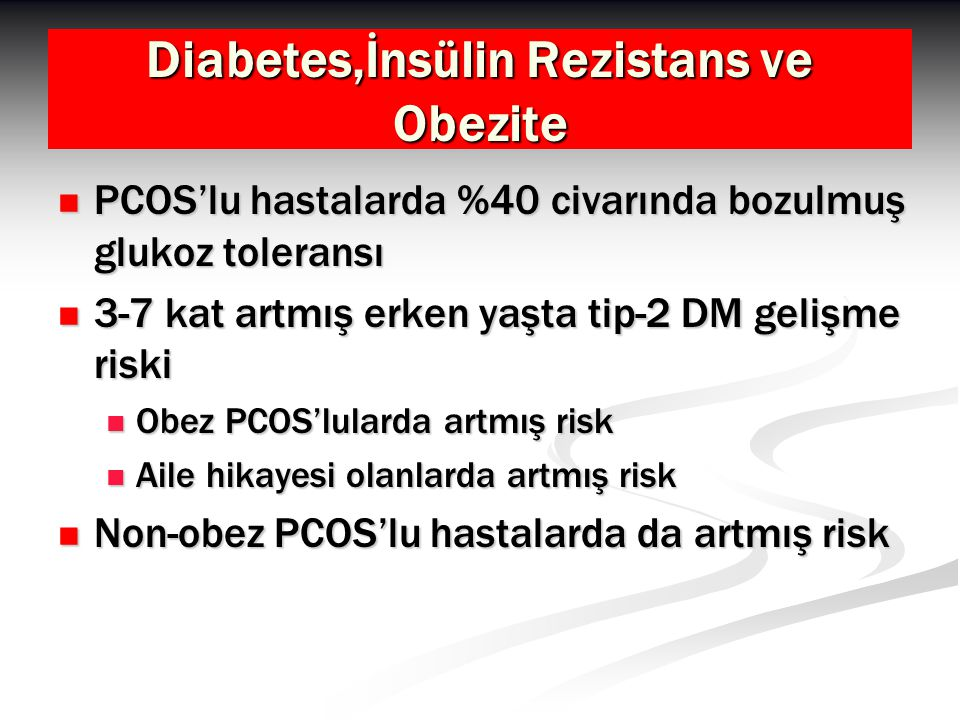 Diabetes,İnsülin Rezistans ve Obezite