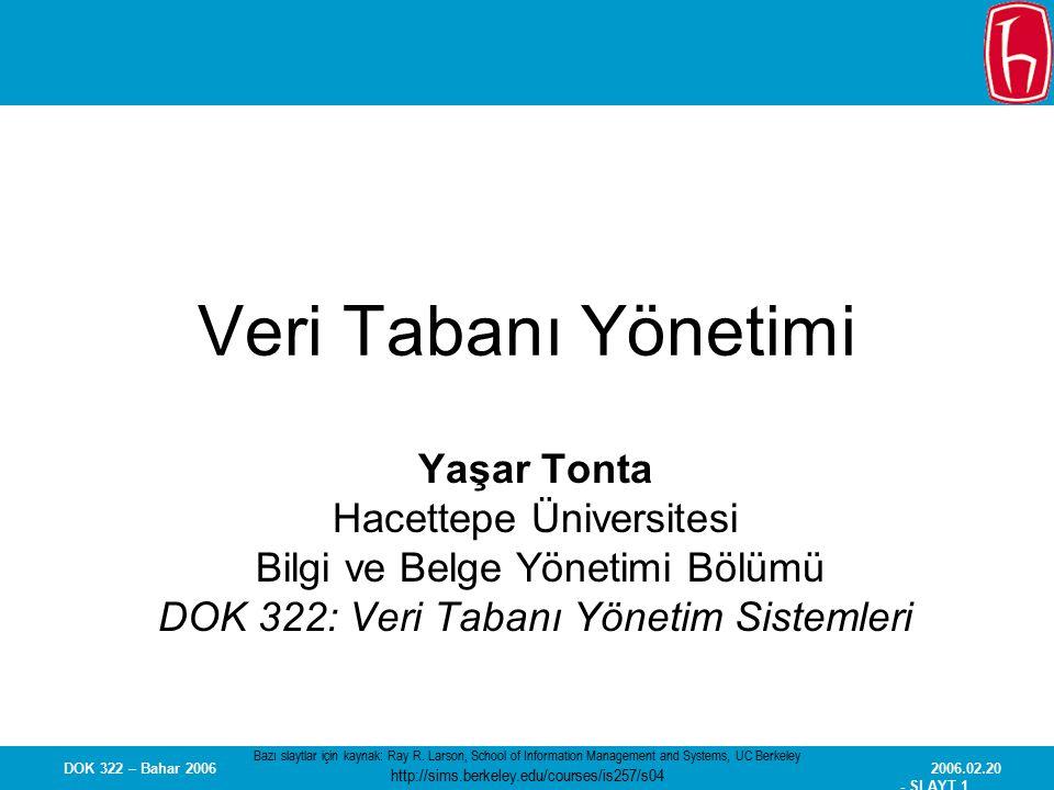 Veri Tabanı Yönetimi Yaşar Tonta Hacettepe Üniversitesi