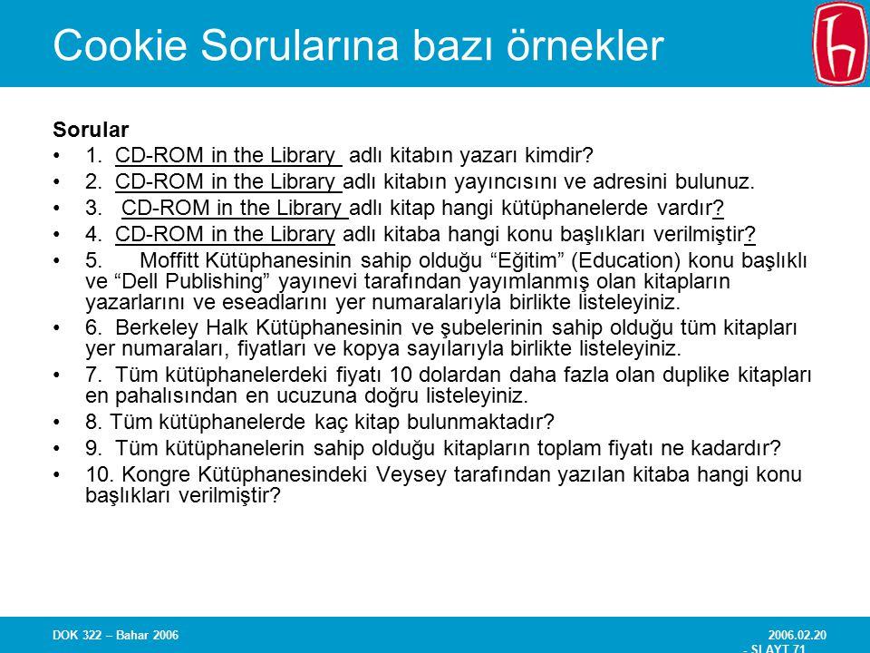 Cookie Sorularına bazı örnekler