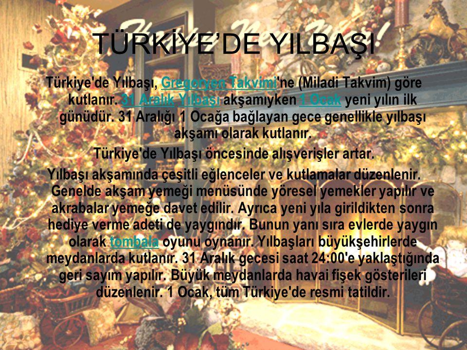 Türkiye de Yılbaşı öncesinde alışverişler artar.