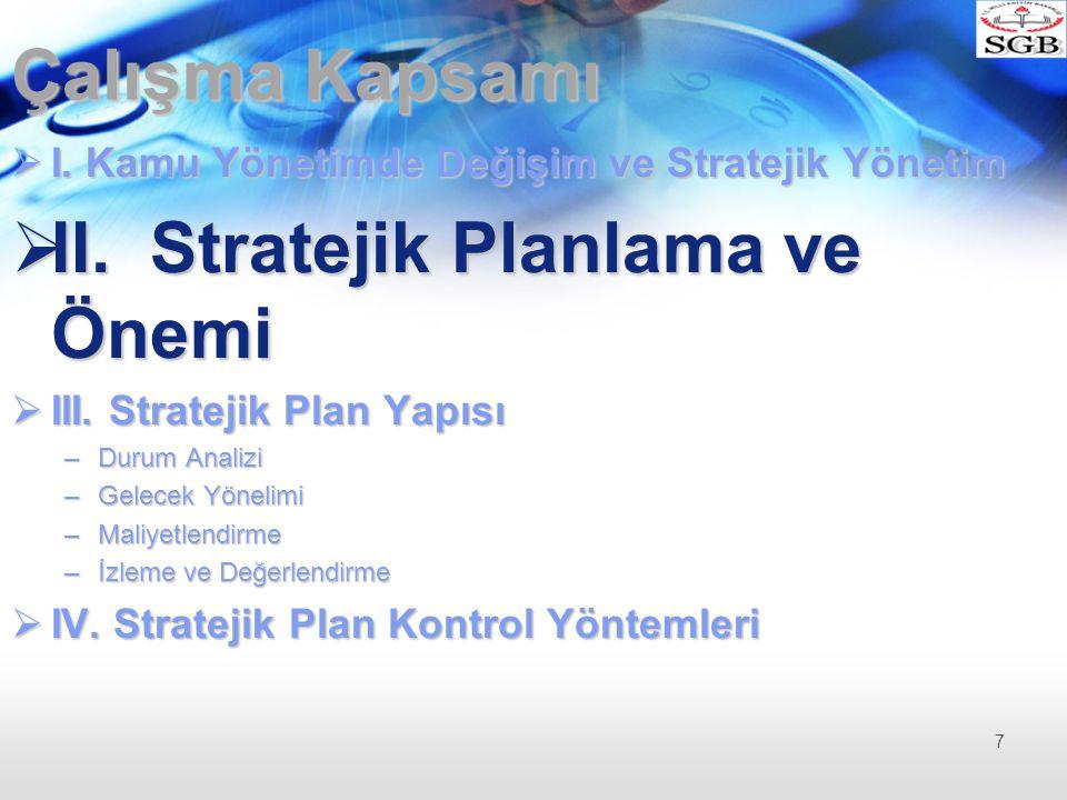 II. Stratejik Planlama ve Önemi