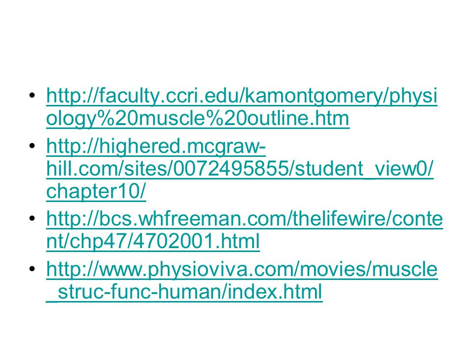 http://faculty. ccri. edu/kamontgomery/physiology%20muscle%20outline
