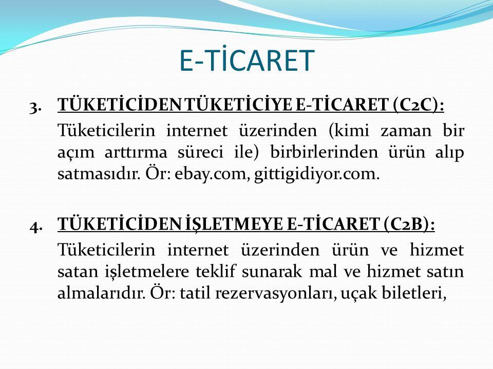 E-TİCARET TÜKETİCİDEN TÜKETİCİYE E-TİCARET (C2C):