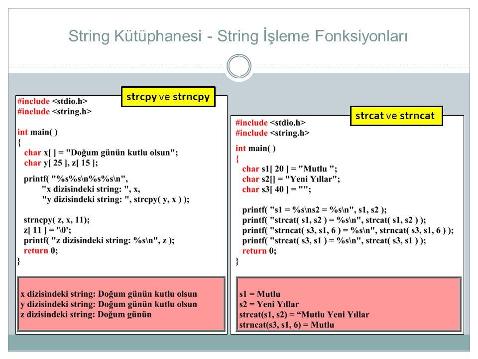String Kütüphanesi - String İşleme Fonksiyonları
