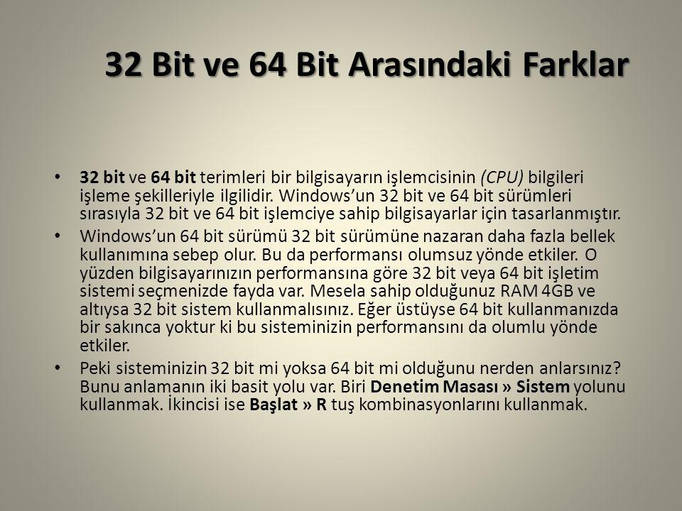 32 Bit ve 64 Bit Arasındaki Farklar