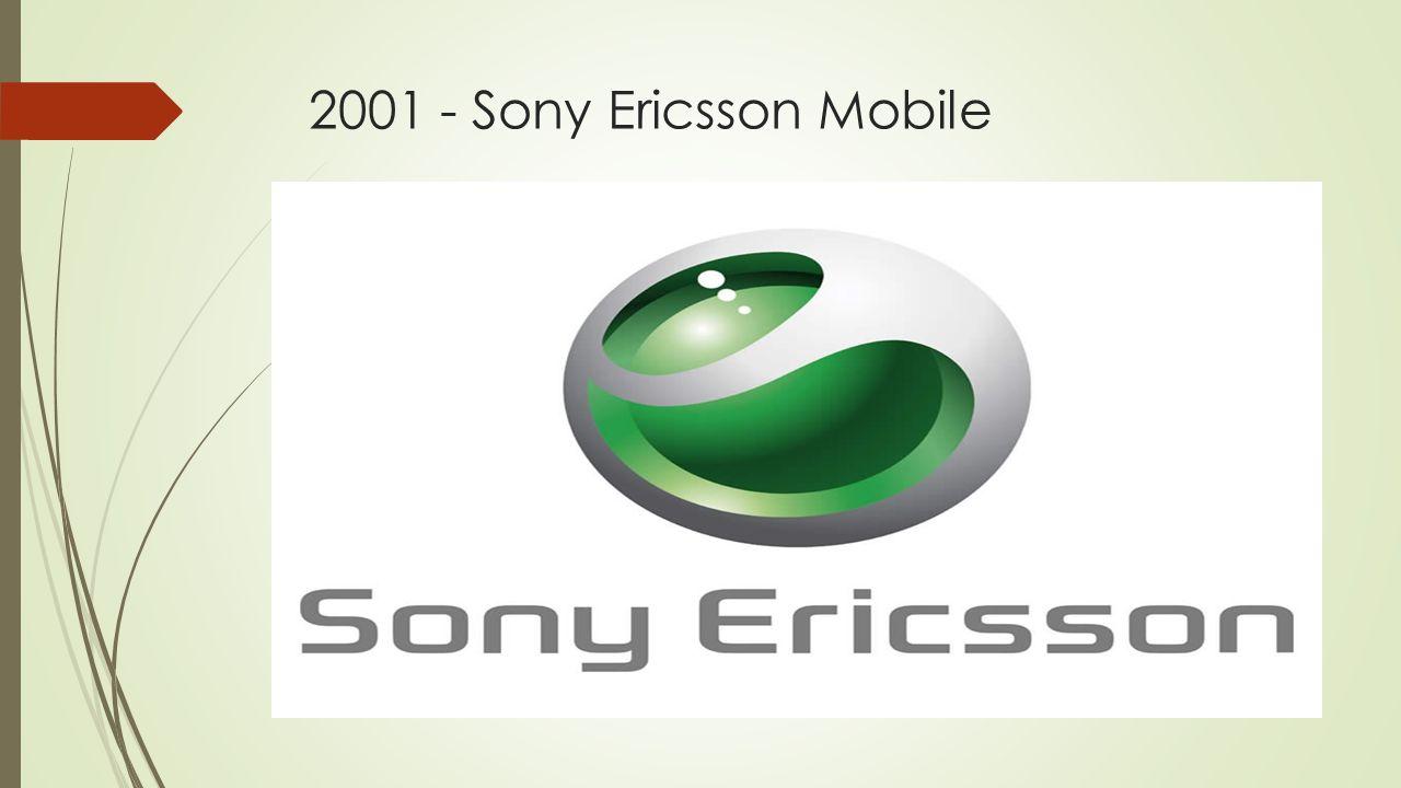 2001 - Sony Ericsson Mobile