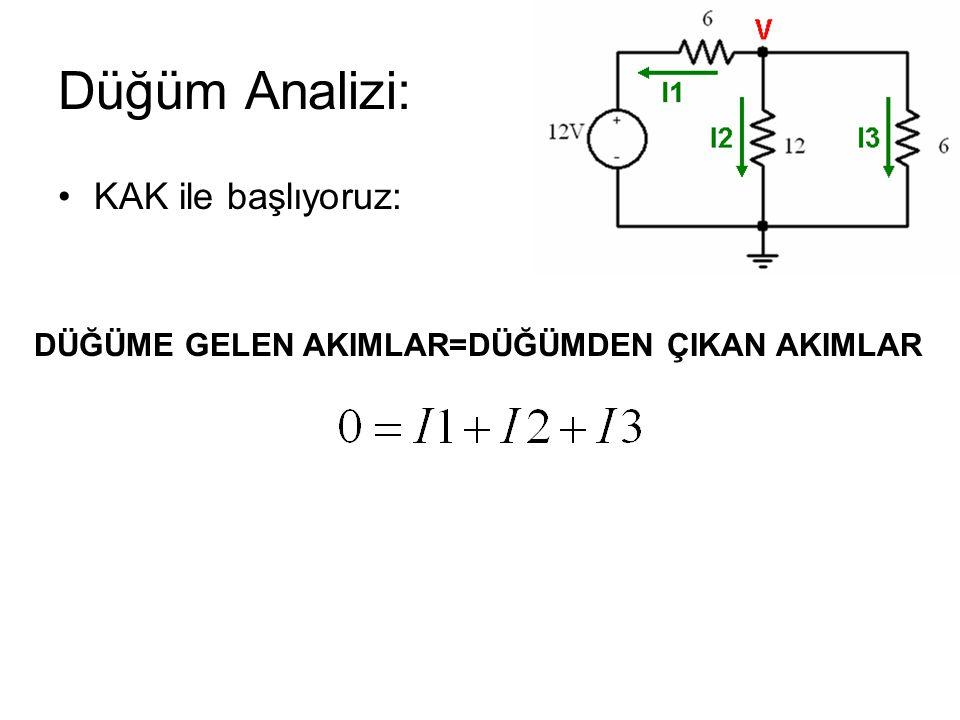 Düğüm Analizi: KAK ile başlıyoruz: