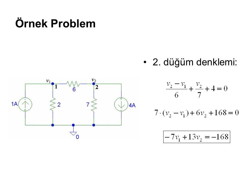 Örnek Problem 2. düğüm denklemi: