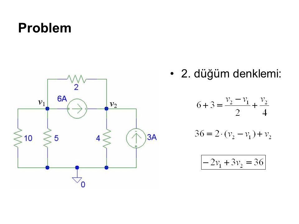 Problem 2. düğüm denklemi: