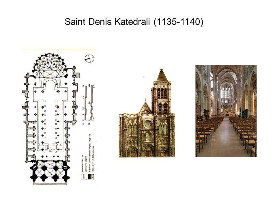 Saint Denis Katedrali (1135-1140)