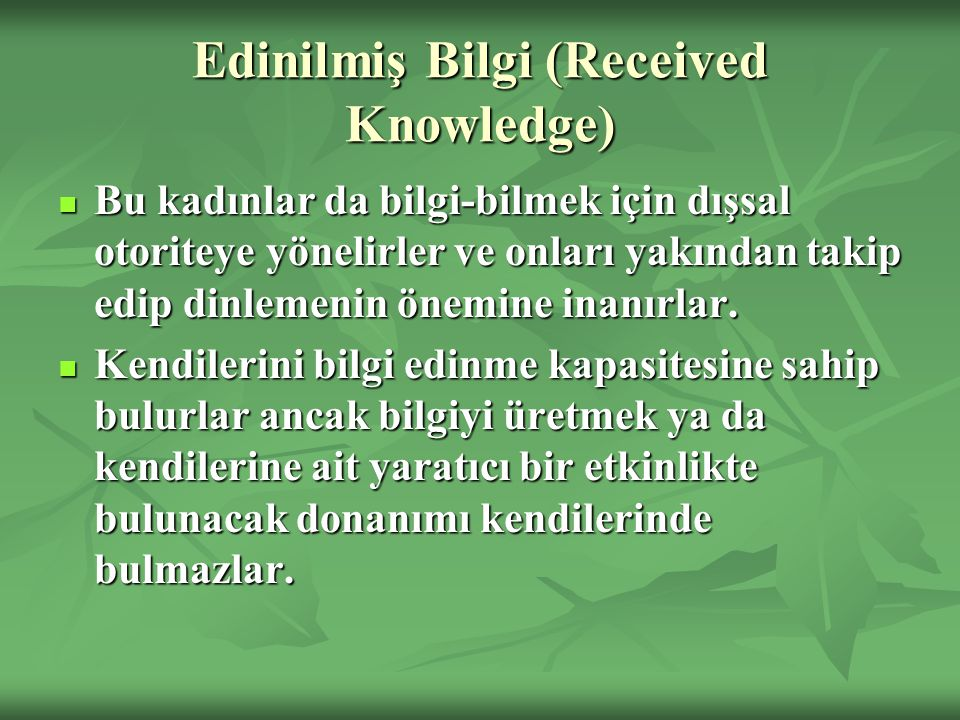 Edinilmiş Bilgi (Received Knowledge)