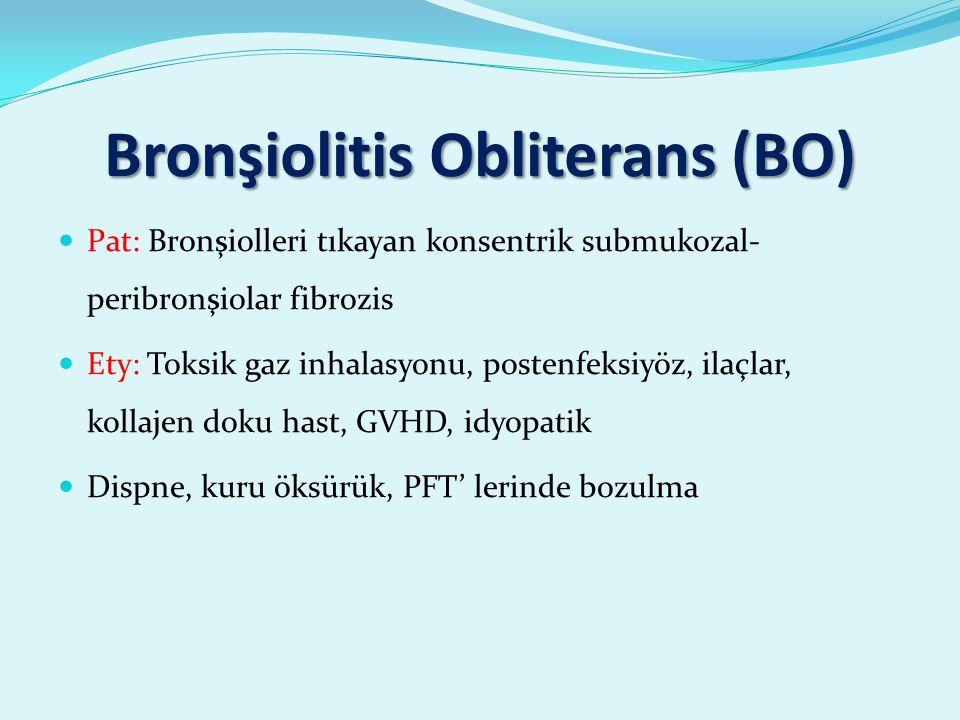 Bronşiolitis Obliterans (BO)