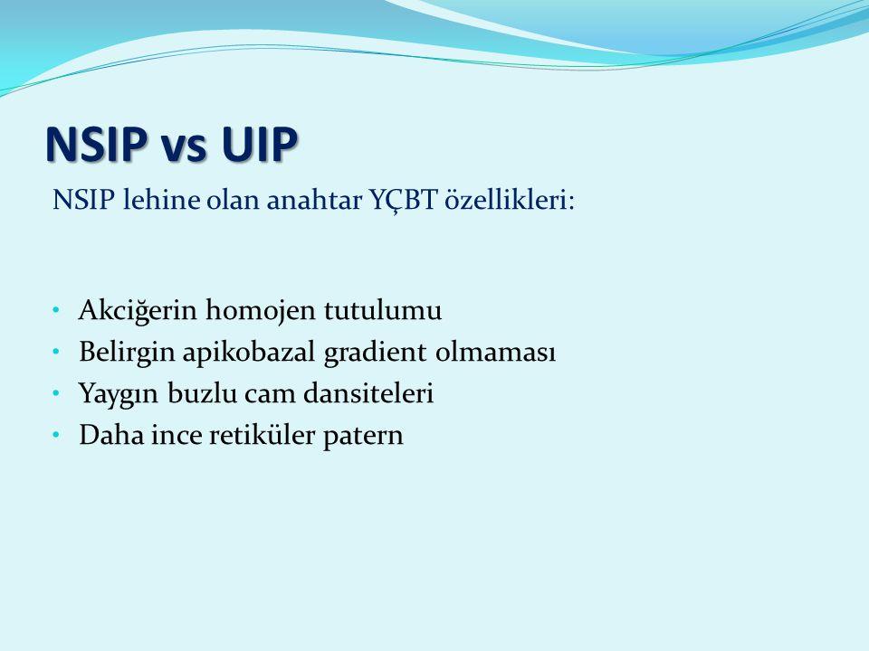 NSIP vs UIP NSIP lehine olan anahtar YÇBT özellikleri: