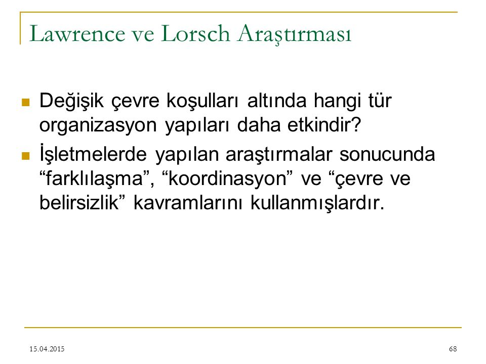 Lawrence ve Lorsch Araştırması