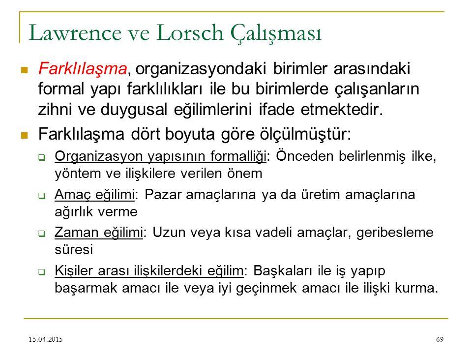 Lawrence ve Lorsch Çalışması