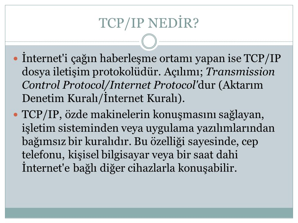 TCP/IP NEDİR