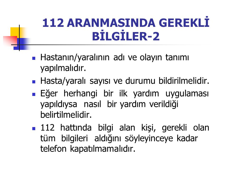 112 ARANMASINDA GEREKLİ BİLGİLER-2