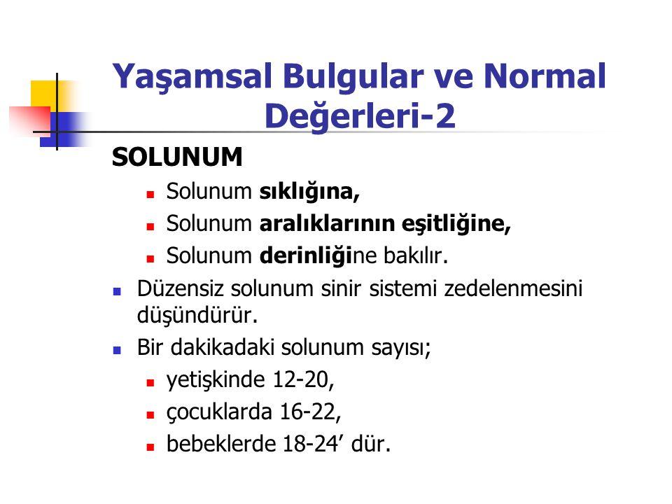 Yaşamsal Bulgular ve Normal Değerleri-2