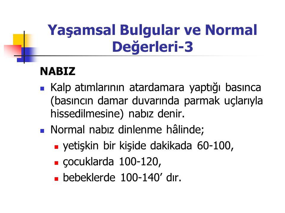 Yaşamsal Bulgular ve Normal Değerleri-3