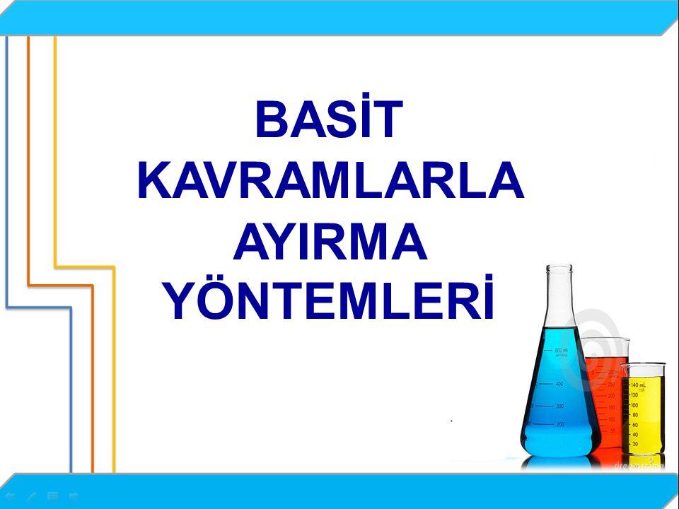 BASİT KAVRAMLARLA AYIRMA YÖNTEMLERİ