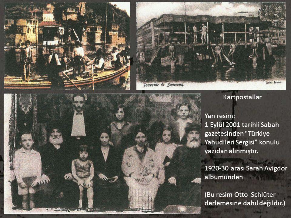 Kartpostallar Yan resim: 1 Eylül 2001 tarihli Sabah. gazetesinden Türkiye. Yahudileri Sergisi konulu.