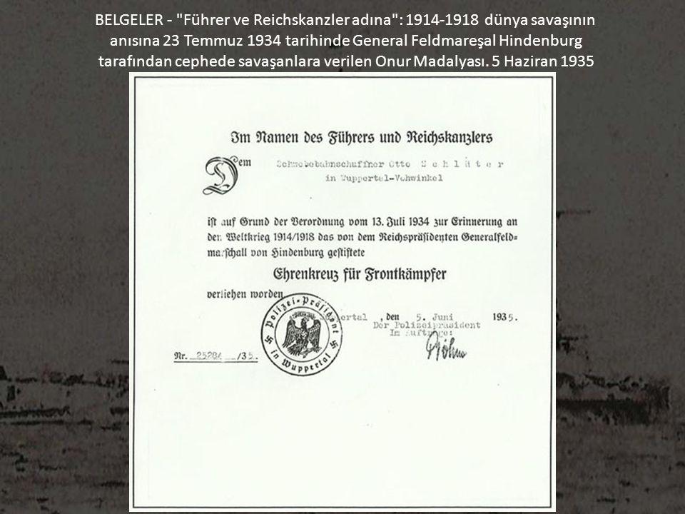 BELGELER - Führer ve Reichskanzler adına : 1914-1918 dünya savaşının