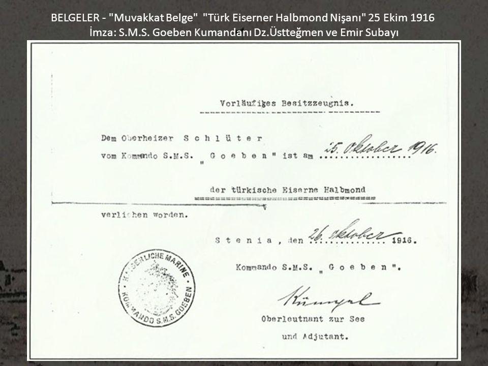 İmza: S.M.S. Goeben Kumandanı Dz.Üstteğmen ve Emir Subayı