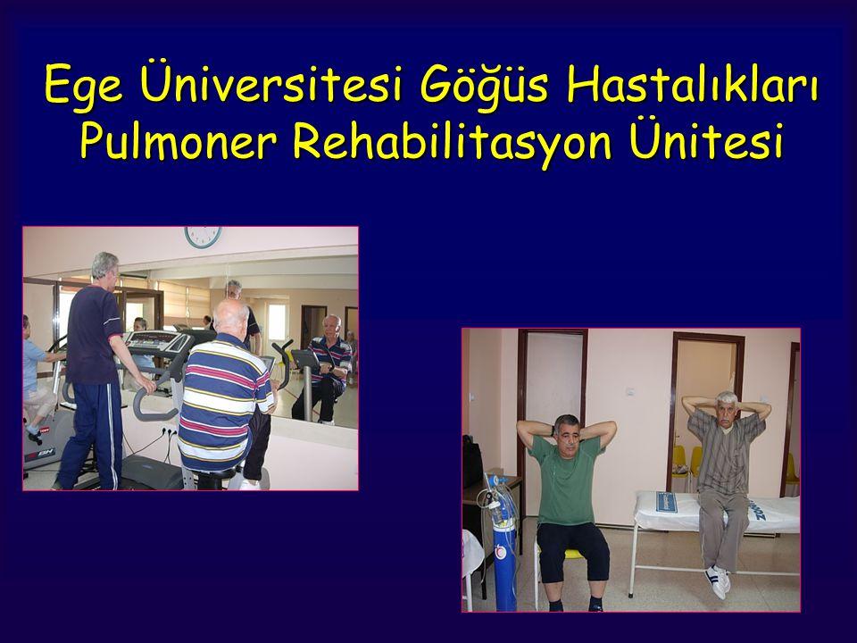 Ege Üniversitesi Göğüs Hastalıkları Pulmoner Rehabilitasyon Ünitesi