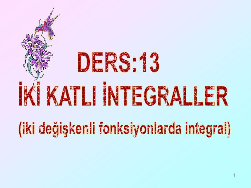 (iki değişkenli fonksiyonlarda integral)