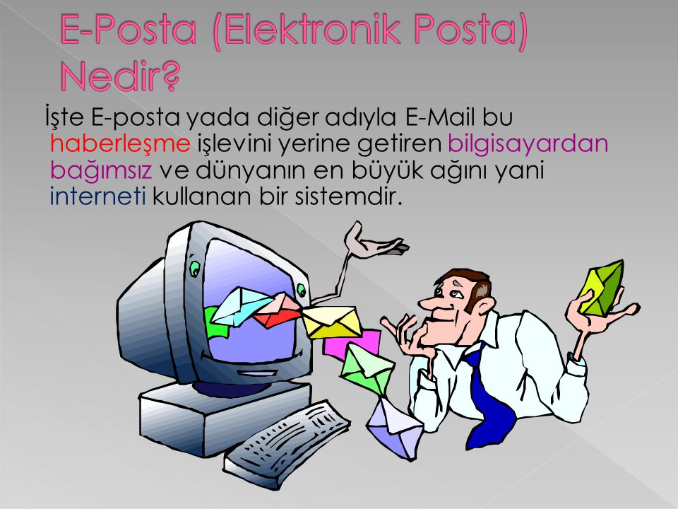 E-Posta (Elektronik Posta) Nedir