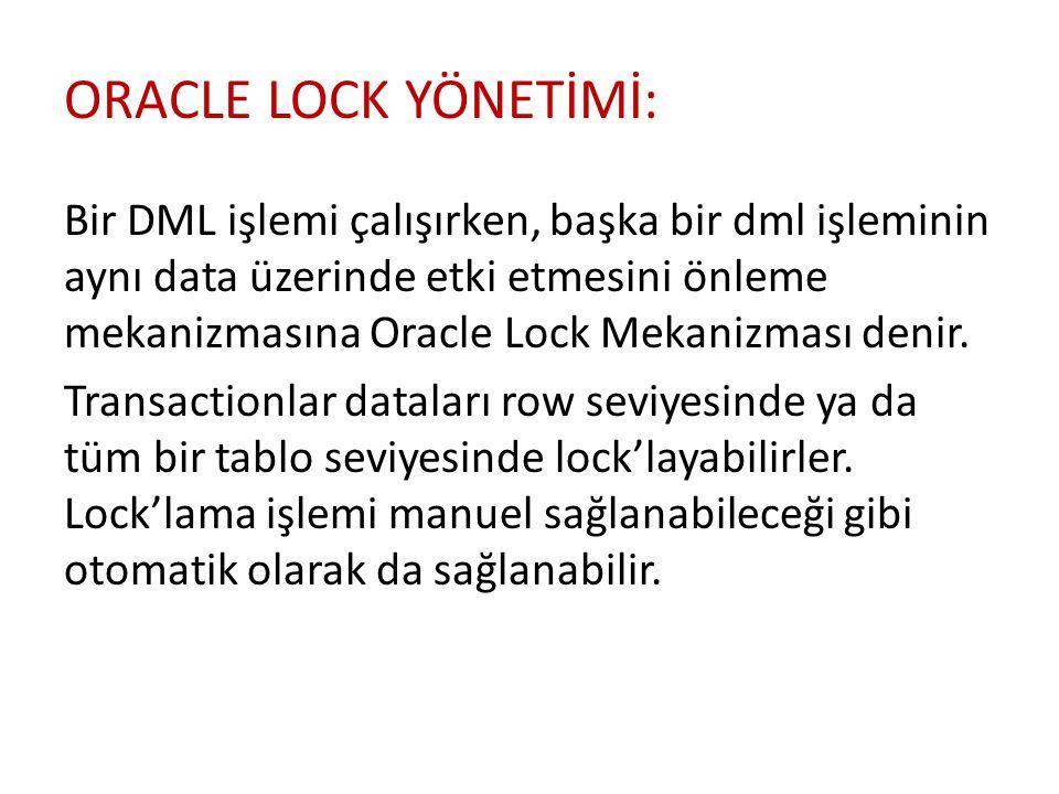 ORACLE LOCK YÖNETİMİ: