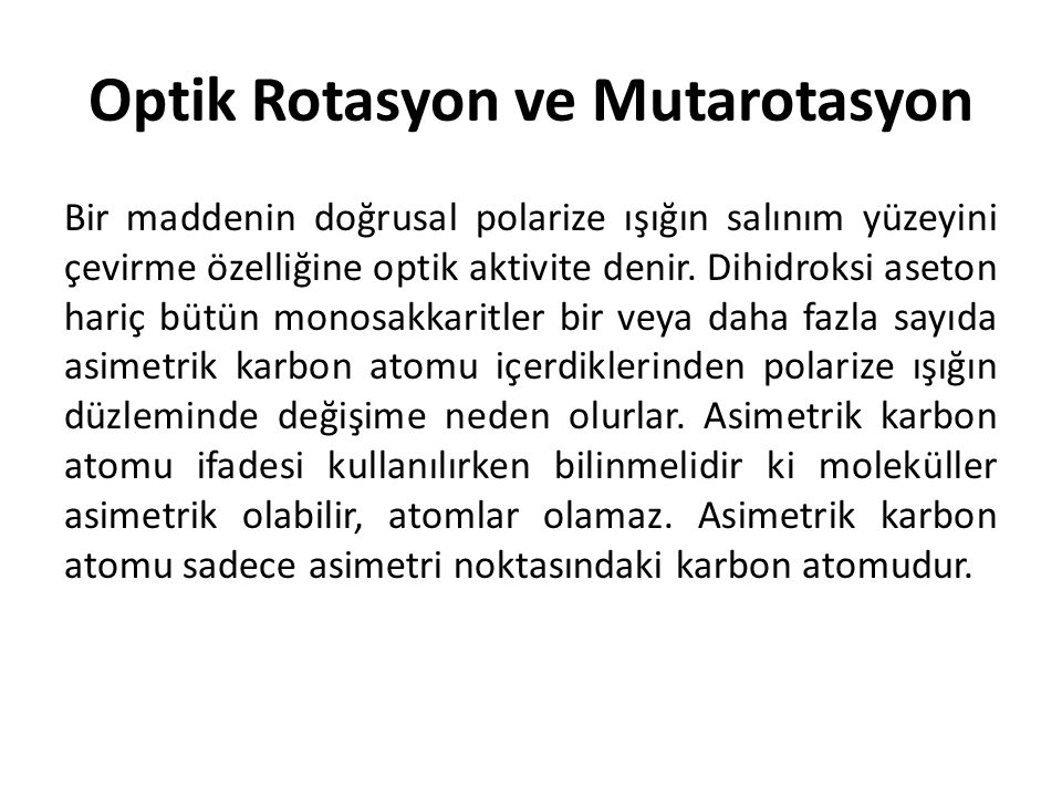 Optik Rotasyon ve Mutarotasyon